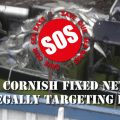 Stop Cornish Fixed Netters Illegally Targeting Bass